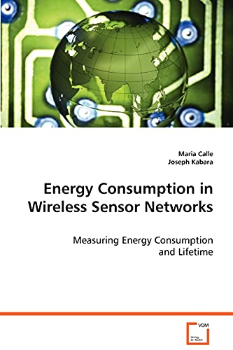 Energy Consumption in Wireless Sensor Networks