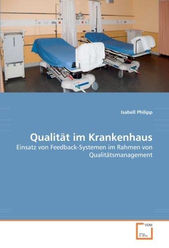 9783639069662: Qualität im Krankenhaus: Einsatz von Feedback-Systemen im Rahmen von Qualitätsmanagement
