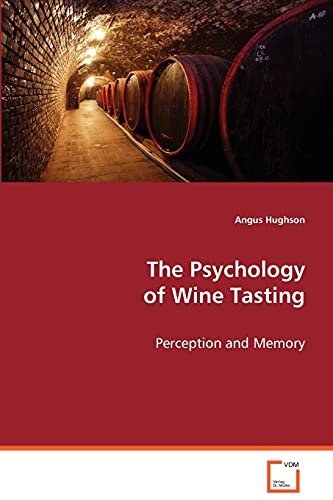 9783639071238: The Psychology of Wine Tasting: Perception and Memory
