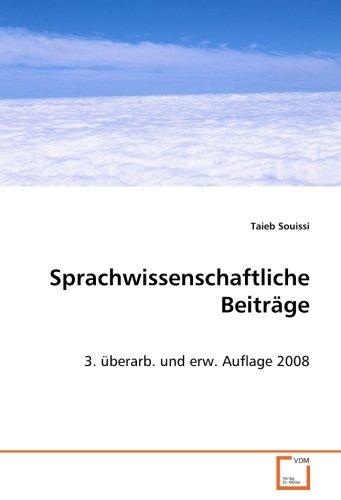9783639071474: Sprachwissenschaftliche Beiträge: 3. überarb. und erw. Auflage 2008