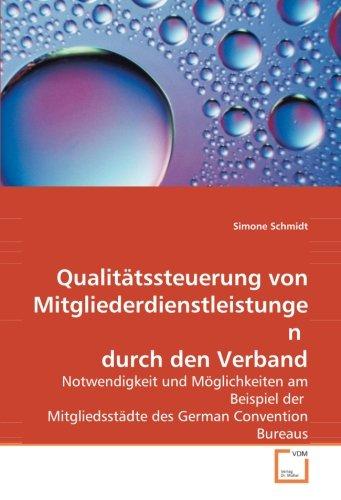 Qualitätssteuerung von Mitgliederdienstleistungen durch den Verband: Simone Schmidt