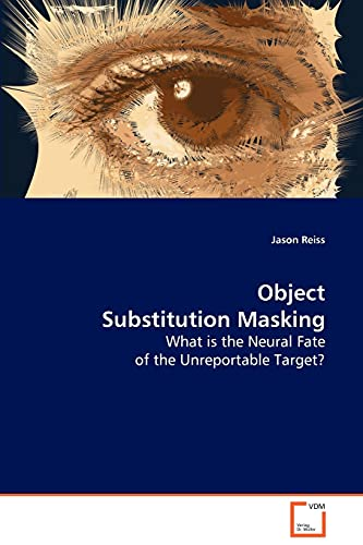 Object Substitution Masking: Jason Reiss