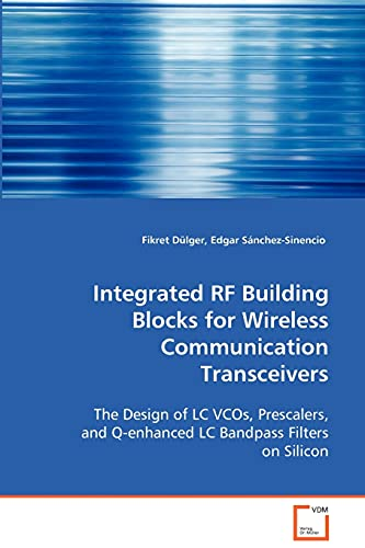 9783639074307: Integrated RF Building Blocks for Wireless Communication Transceivers