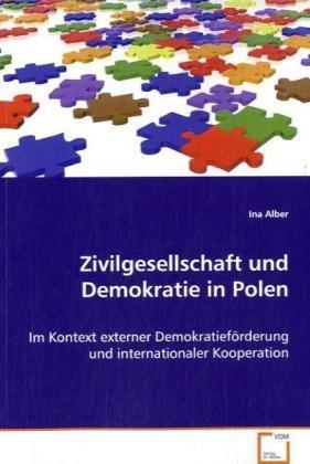 Zivilgesellschaft und Demokratie in Polen: Ina Alber