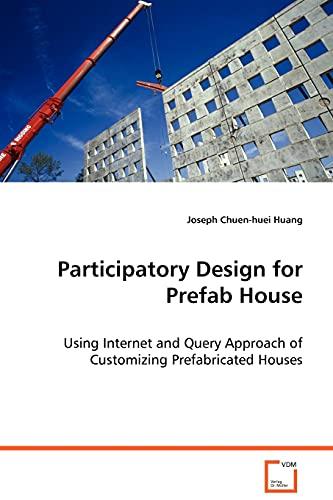 Participatory Design for Prefab House: Huang, Joseph Chuen-huei