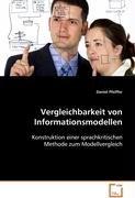 Vergleichbarkeit von Informationsmodellen: Konstruktion einer sprachkritischen Methode zum ...