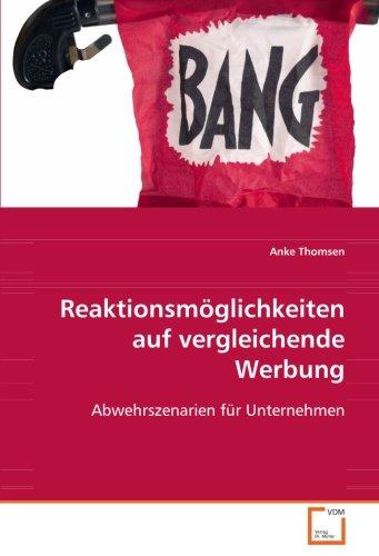 9783639076400: Reaktionsmöglichkeiten auf vergleichende Werbung: Abwehrszenarien für Unternehmen (German Edition)
