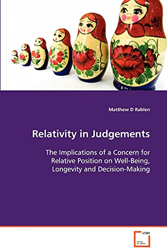 Relativity in Judgements: The Implications of a Concern for Relative Position on Well-Being, ...