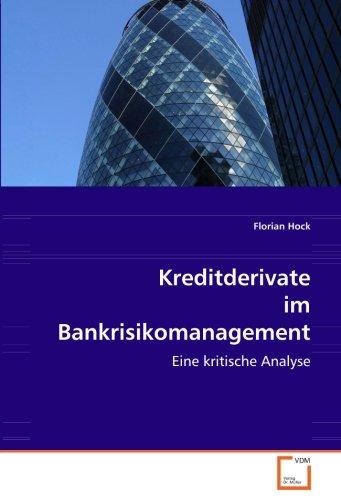 9783639077605: Kreditderivate im Bankrisikomanagement: Eine kritische Analyse
