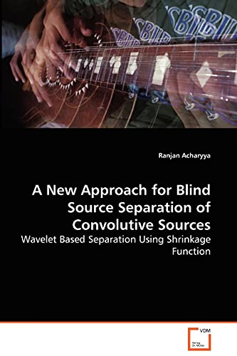 A New Approach for Blind Source Separation of Convolutive Sources - Wavelet Based Separation Using ...