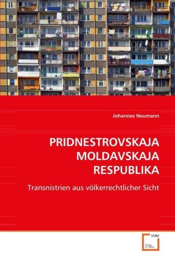 9783639078077: PRIDNESTROVSKAJA MOLDAVSKAJA RESPUBLIKA: Transnistrien aus völkerrechtlicher Sicht (German Edition)