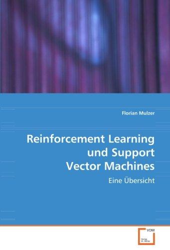 9783639078558: Reinforcement Learning und Support Vector Machines: Eine Übersicht (German Edition)