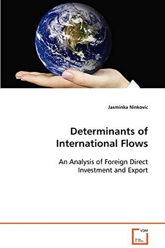 Determinants of International Flows: Jasminka Ninkovic