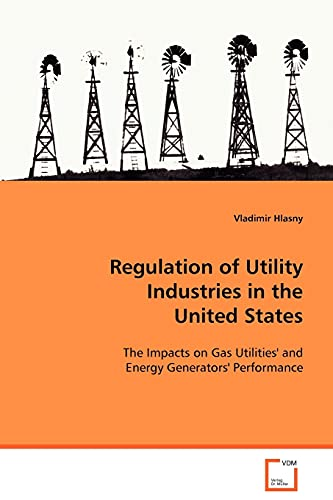 Regulation of Utility Industries in the United States: Vladimir Hlasny