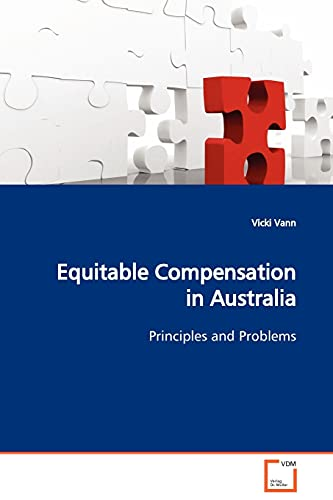 9783639079319: Equitable Compensation in Australia: Principles and Problems