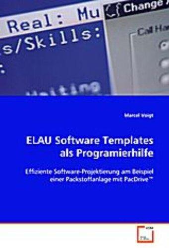 9783639083798: ELAU Software Templates als Programierhilfe: Effiziente Software-Projektierung am Beispiel einerPackstoffanlage mit PacDrive(TM)