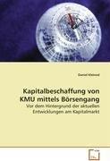 9783639085419: Kapitalbeschaffung von KMU mittels Börsengang: Vor dem Hintergrund der aktuellen Entwicklungen am Kapitalmarkt