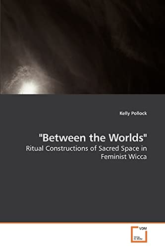 Between the Worlds: Kelly Pollock