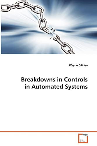 9783639087277: Breakdowns in Controls in Automated Systems