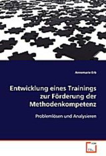9783639087413: Entwicklung eines Trainings zur Förderung der Methodenkompetenz: Problemlösen und Analysieren