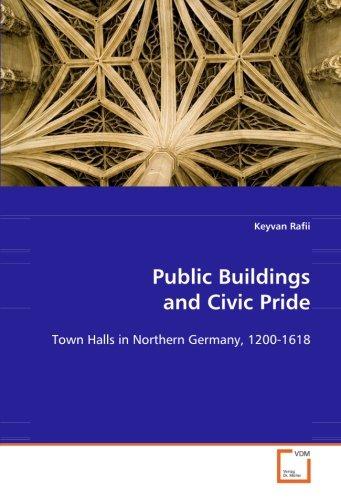 Public Buildings and Civic Pride: Rafii, Keyvan
