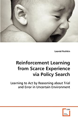 9783639088038: Reinforcement Learning from Scarce Experience via Policy Search