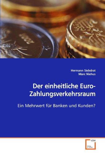 Der einheitliche Euro-Zahlungsverkehrsraum: Hermann Siebdrat