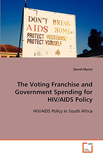 The Voting Franchise and Government Spending for HIVAIDS Policy: Darrell Myrick