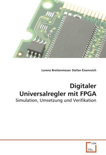 9783639089035: Digitaler Universalregler mit FPGA: Simulation, Umsetzung und Verifikation (German Edition)