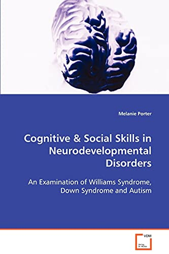 Cognitive Social Skills in Neurodevelopmental Disorders: Melanie Porter