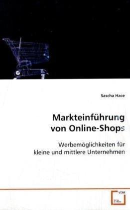 9783639090772: Markteinf�hrung von Online-Shops: Werbem�glichkeiten f�r kleine und mittlere Unternehmen
