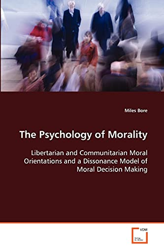 The Psychology of Morality: Miles Bore