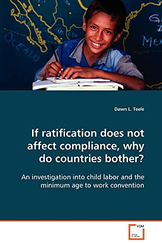 If Ratification Does Not Affect Compliance, Why Do Countries Bother?: Dawn L. Teele