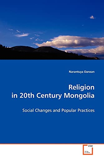 9783639094657: Religion in 20th Century Mongolia: Social Changes and Popular Practices