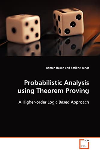 9783639094725: Probabilistic Analysis using Theorem Proving: A Higher-order Logic Based Approach