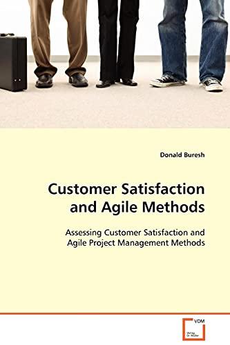 9783639094763: Customer Satisfaction and Agile Methods
