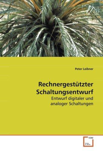 Rechnergestützter Schaltungsentwurf: Peter Leibner