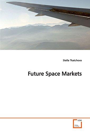 Future Space Markets: Stella Tkatchova