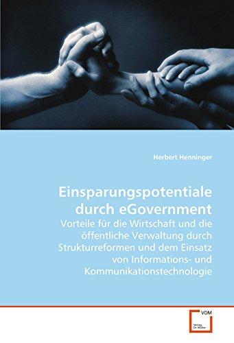 9783639102246: Einsparungspotentiale durch eGovernment: Vorteile für die Wirtschaft und die öffentliche Verwaltung durch Strukturreformen und dem Einsatz von Informations- und Kommunikationstechnologie