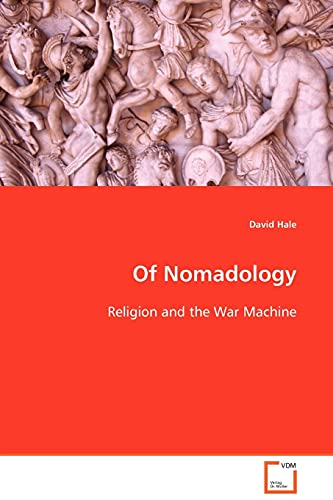 9783639103052: Of Nomadology: Religion and the War Machine