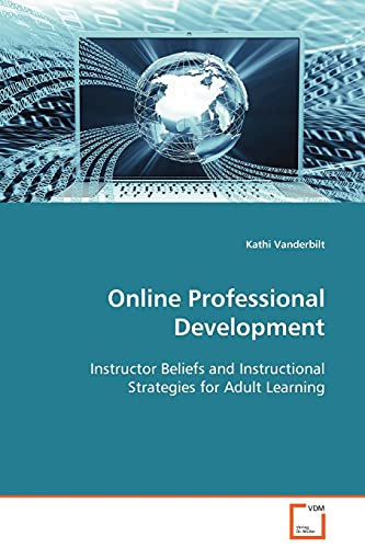 9783639103199: Online Professional Development: Instructor Beliefs and Instructional Strategies for Adult Learning