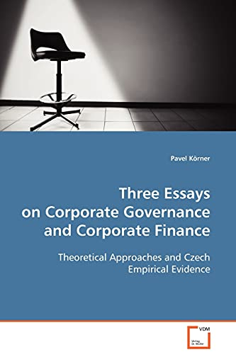 9783639103304: Three Essays on Corporate Governance and Corporate Finance: Theoretical Approaches and Czech Empirical Evidence