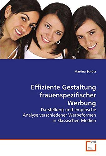 Effiziente Gestaltung frauenspezifischer Werbung: Martina Schütz