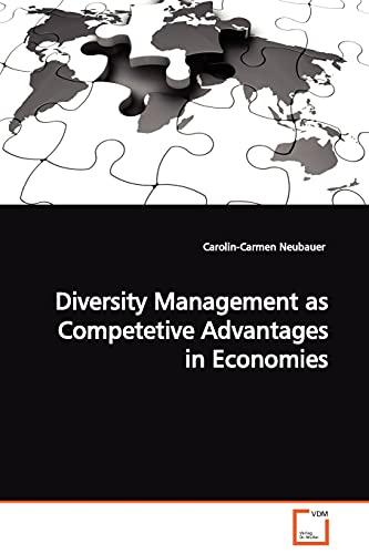 9783639105179: Diversity Management as Competetive Advantages in Economies