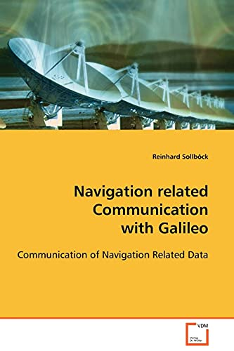 9783639105308: Navigation related Communication with Galileo: Communction of Navigation Related Data