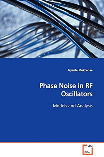 9783639108118: Phase Noise in RF Oscillators: Models and Analysis
