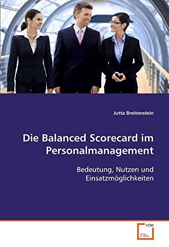 Die Balanced Scorecard im Personalmanagement: Jutta Breitenstein