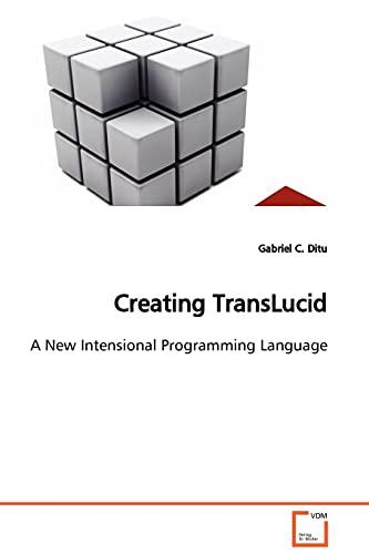 9783639108460: Creating TransLucid