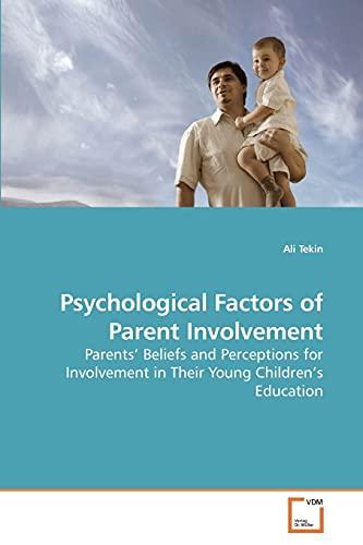Psychological Factors of Parent Involvement: Ali Kemal Tekin