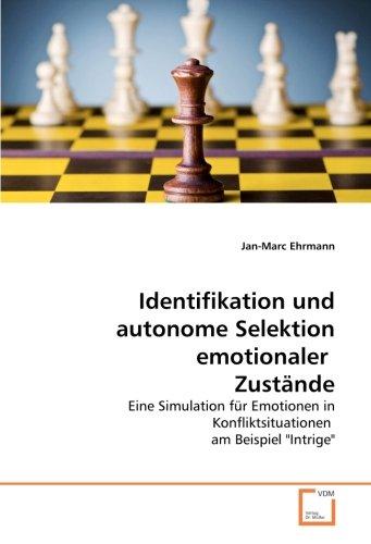 9783639111446: Identifikation und autonome Selektion emotionaler  Zustände: Eine Simulation für Emotionen in Konfliktsituationen  am Beispiel